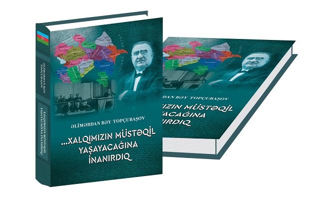 """""""...Xalqımızın müstəqil yaşayacağına inanırdıq"""" kitabı çapdan çıxıb"""