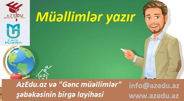 Müəllimlər yazır - AzEdu.az-dan yeni layihə