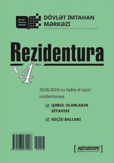 """""""Rezidentura"""" xüsusi buraxılışının dördüncü nömrəsi çapdan çıxdı"""
