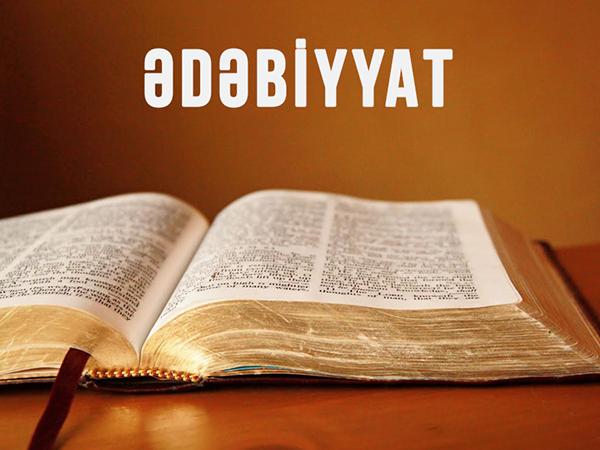 Ədəbiyyatdan qəbul proqramına salınan yeni mövzular – Fikrət Qoca, Eyvaz Zeynalov...
