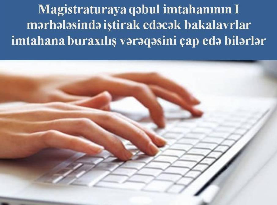 Magistr olmaq istəyənlərin nəzərinə! - Buraxılış vərəqəsini çap edə bilərsiniz