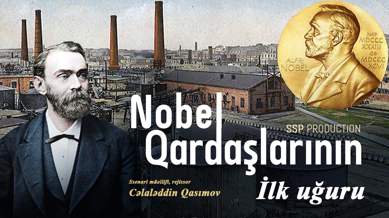"""""""Nobel qardaşlarının ilk uğuru"""" filmi ilk baxış Kann festivalında"""