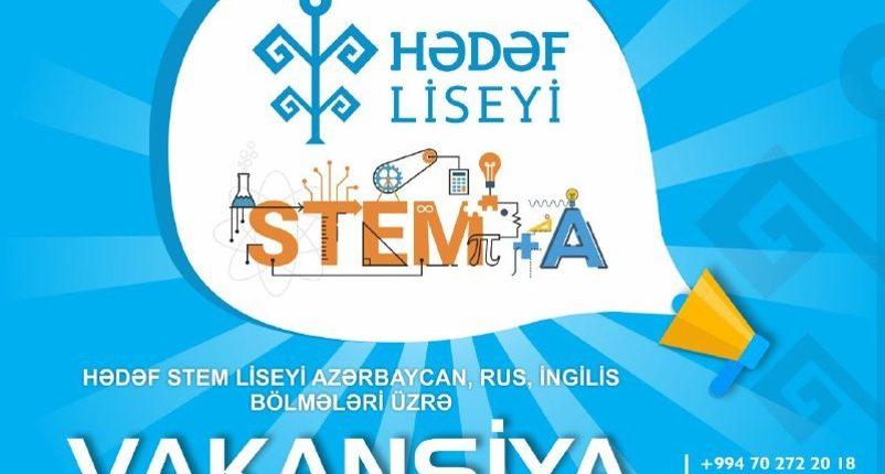 Hədəf STEM liseyi vakansiya elan edir