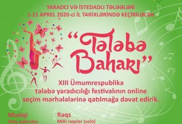 """Gənclər """"Tələbə baharı"""" festivalının onlayn seçim mərhələsində iştiraka dəvət olunur"""