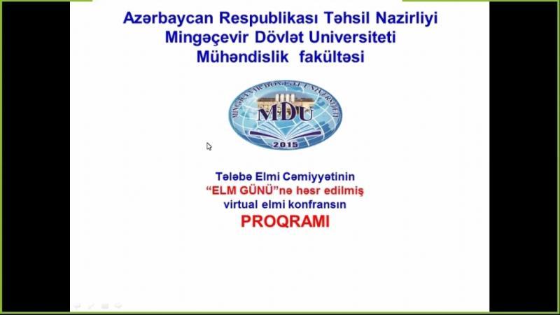 Tələbələrin virtual elmi konfransda məruzələri təqdim olunub