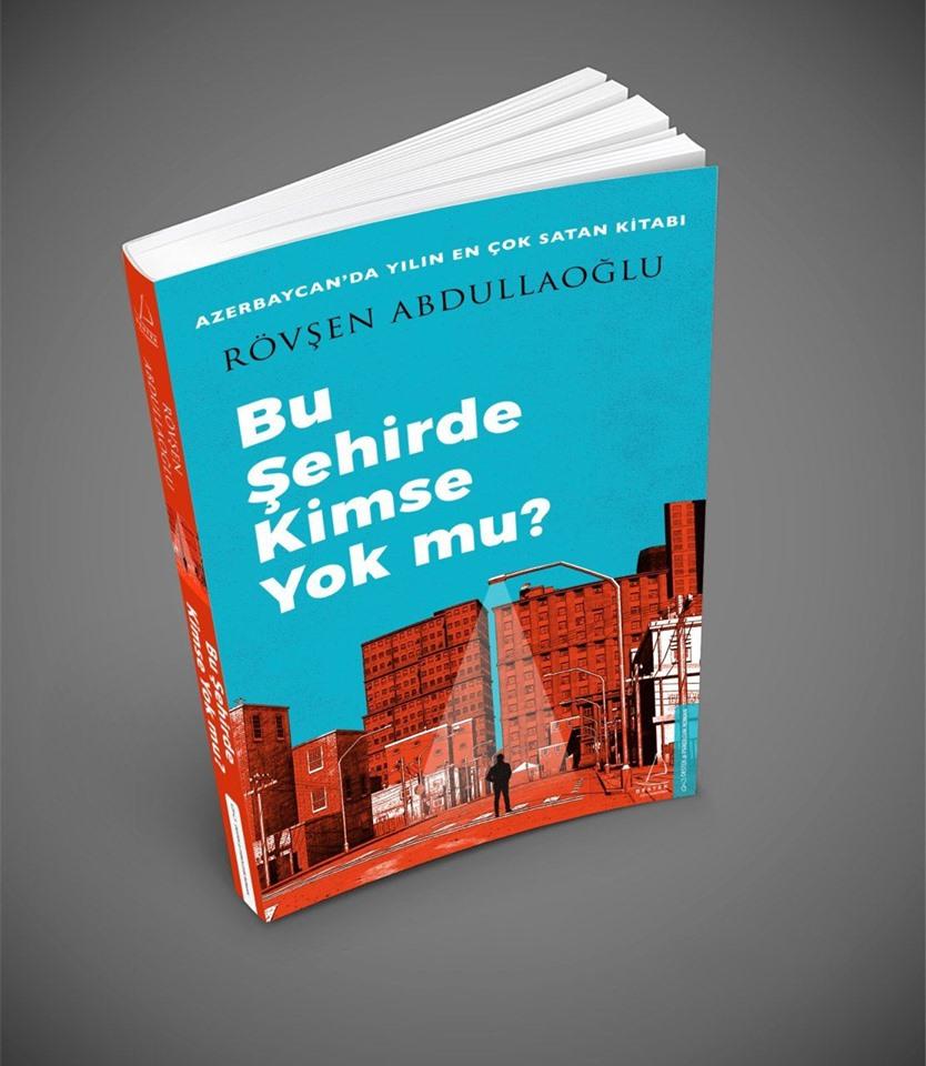 """""""Bu şəhərdə kimse yokmu""""-Bestseller türkcə çap olundu"""