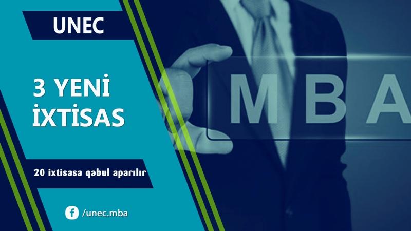 UNEC-də MBA proqramında 3 yeni ixtisas üzrə qəbul aparılacaq