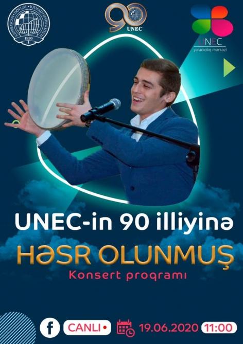 UNEC-in 90 illik yubileyi münasibətilə tələbələrin ifasında canlı konsert olacaq