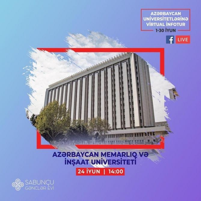 Azərbaycan Memarlıq və İnşaat Universitetinə infotur təşkil olunacaq