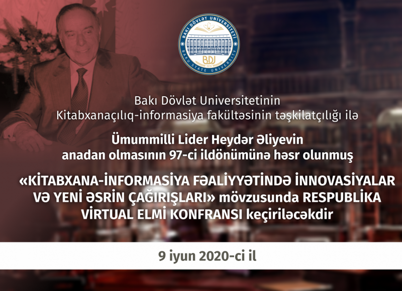 """Elan: """"Kitabxana-informasiya fəaliyyətində innovasiyalar və yeni əsrin çağırışları"""" mövzusunda elmi konfrans keçiriləcək"""