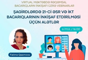 """""""Virtual məktəb""""də rəqəmsal bacarıqların inkişafı üzrə vebinarlar davam edir"""