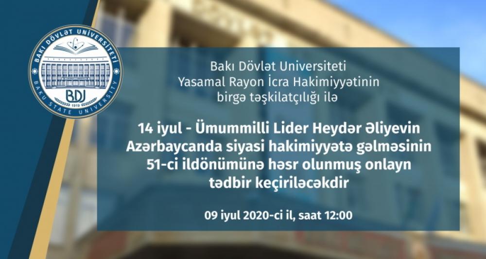 Bakı Dövlət Universitetində Ulu Öndərə həsr olunan onlayn tədbir keçiriləcək
