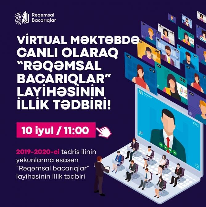 """""""Virtual məktəb""""də """"Rəqəmsal bacarıqlar"""" layihəsinin illik yekunları təqdim ediləcək"""