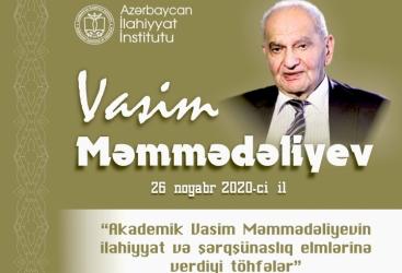 Akademik Vasim Məmmədəliyevin xatirəsinə həsr olunan konfransa məqalə qəbul olunur